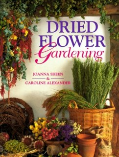 Dried Flower Gardening