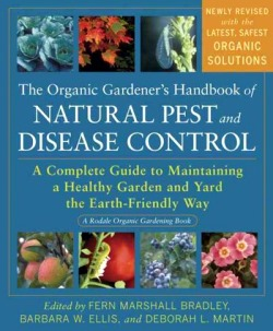 The Organic Handbook of Natural Insect and Disease Control
