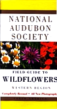 National Audubon Sociey Field Guide to Wildflowers Western  Edition